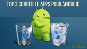 Top 3 Corbeille Apps pour Android
