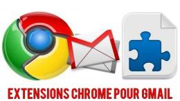 Meilleures extensions Chrome pour Gmail