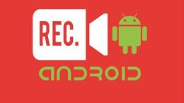 applications Android Enregistrement de l'écran