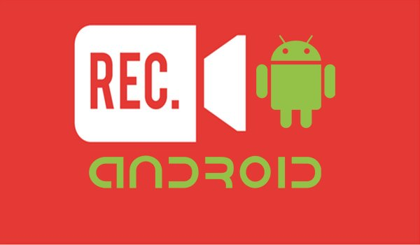 applications Android Enregistrement de l'écran