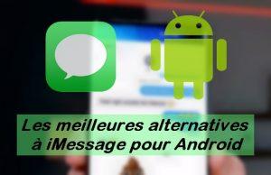 Les meilleures alternatives à iMessage pour Android