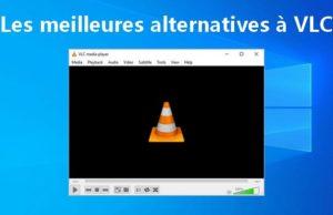 Les meilleures alternatives à VLC pour Windows