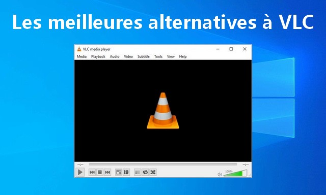 The best alternatives to VLC for Windows